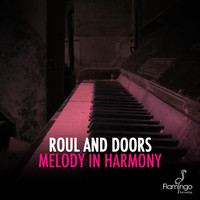 Roul And Doors - Melody In Harmony