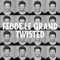 Fedde Le Grand - Twisted (Radio Edit)