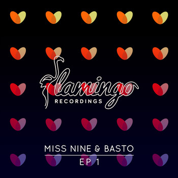 Miss Nine & Basto - EP 1