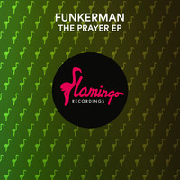 Funkerman - The Prayer EP