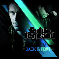 Fedde Le Grand Featuring Mr. V - Back & Forth