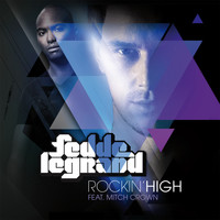 Fedde Le Grand Featuring Mitch Crown - Rockin' High