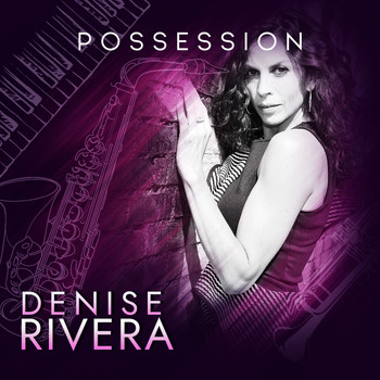 Denise Rivera - Possession