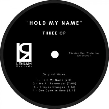 Three CP - Hold My Name