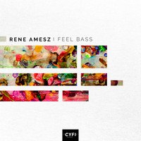 Rene Amesz - I Feel Bass