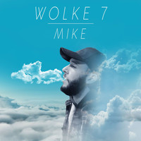 Mike - WOLKE 7