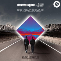 Cosmic Gate & Emma Hewitt - Be Your Sound (Ian Bluestone Remix)