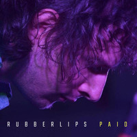 Rubberlips - Paid