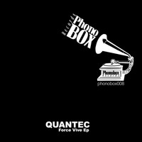 Quantec - Force Vive EP