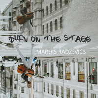 Mareks Radzevics - Burn on the Stage