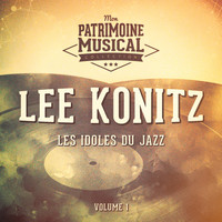 Lee Konitz - Les idoles du jazz : Lee Konitz, Vol. 1