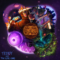Teddy And The Love Gang - The Tale of Kid Forest