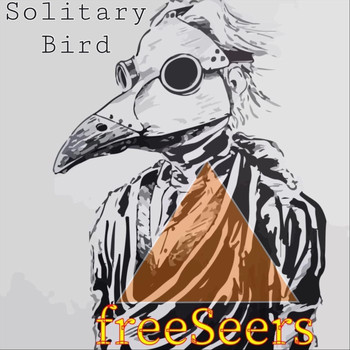 FreeSeers - Solitary Bird