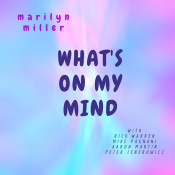 Marilyn Miller - What's on My Mind