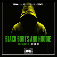 Chili-Bo - Black Boots and Hoodie (Explicit)