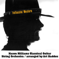 Mason Williams - Fettuccini Western