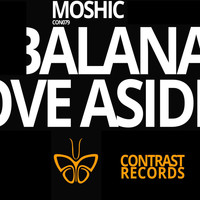 Moshic - Cabalana \ Putting Your Love Aside