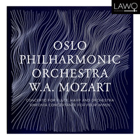 Oslo Philharmonic Orchestra - W.A. Mozart: Concerto for Flute, Harp and Orchestra & Sinfonia Concertante for Four Winds