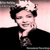 Billie Holiday - I'm All for You
