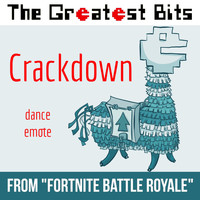 "The Greatest Bits - Crackdown Dance Emote (From ""Fortnite Battle Royale"")"