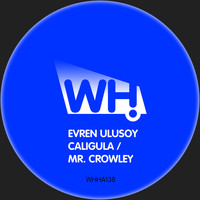Evren Ulusoy - Caligula / Mr. Crowley