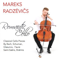 Mareks Radzevics - Romantic Cello
