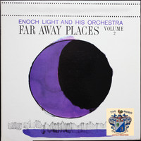 Enoch Light - Faraway Places Vol. 2