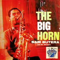 Sam Butera - The Big Horn