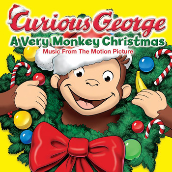 Various Artists - Curious George: A Very Monkey Christmas