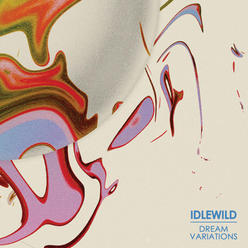 Idlewild - Dream Variations