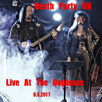 Death Party UK - Live at the Doghouse