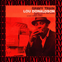 Lou Donaldson - Gravy Train (RVG, Remastered Version) (Doxy Collection)