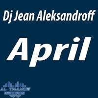 Dj Jean AleksandrOFF - April