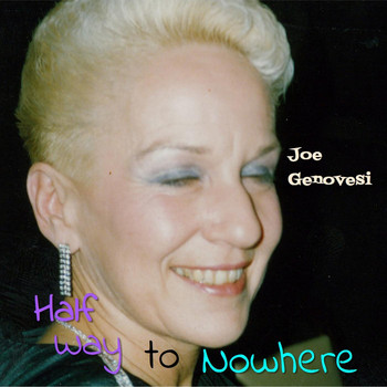 Joe Genovesi - Half Way to Nowhere (Live)