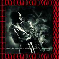 Sonny Stitt - Sonny Stitt Plays, Complete Sessions (Remastered Version) (Doxy Collection)