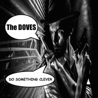 The Doves - Do Something Clever