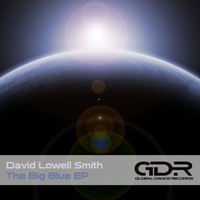 David Lowell Smith - The Big Blue EP