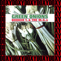 Booker T & The MG's - Green Onions (Remastered Version) (Doxy Collection)