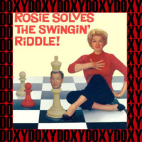 Rosemary Clooney - Rosie Solves the Swingin' Riddle! (Bluebird First, Remastered Version) (Doxy Collection)