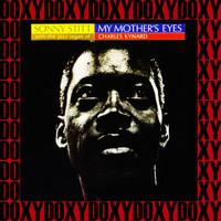 Sonny Stitt - My Mother's Eyes (Expanded, Remastered Version) (Doxy Collection)