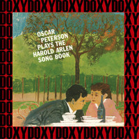 Oscar Peterson - Plays the Harold Arlen Songbook (Remastered Version) (Doxy Collection)