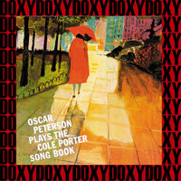 Oscar Peterson - Plays The Cole Porter Song Book (Remastered Version) (Doxy Collection)