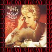 Rosemary Clooney - Thanks for Nothing (Jazz Best, Remastered Version) (Doxy Collection)