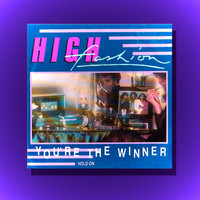 High Fashion - You're the Winner