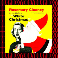 Rosemary Clooney - Irving Berlin's White Christmas (Expanded, Remastered Version) (Doxy Collection)