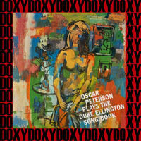 Oscar Peterson - Plays The Duke Ellington Song Book (Remastered Version) (Doxy Collection)