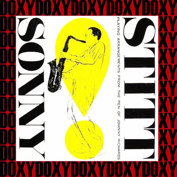 Sonny Stitt - Playing Arrangements From The Pen Of Johnny Richards (Remastered Version) (Doxy Collection)