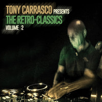 Various Artists - Tony Carrasco Presents: The Retro-Classics, Vol. 2