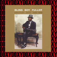 Blind Boy Fuller - Greatest Hits 1935-1938 (Remastered Version) (Doxy Collection)