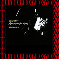 Sonny Stitt - Plays Arrangements From The Pen Of Quincy Jones (Remastered Version) (Doxy Collection)